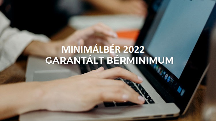 Minimálbér összege 2022 - garantált bérminimum