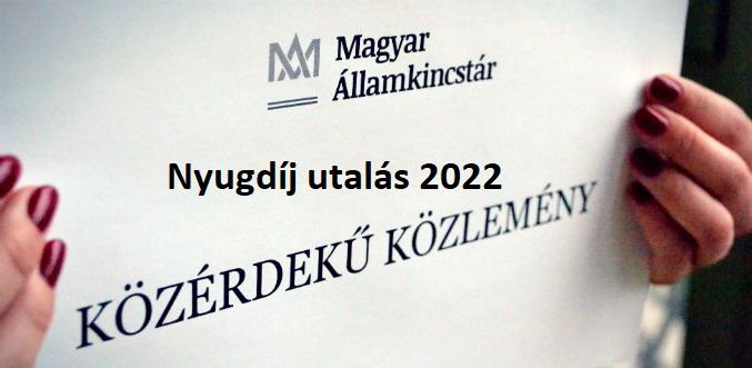 Nyugdíj utalás 2022